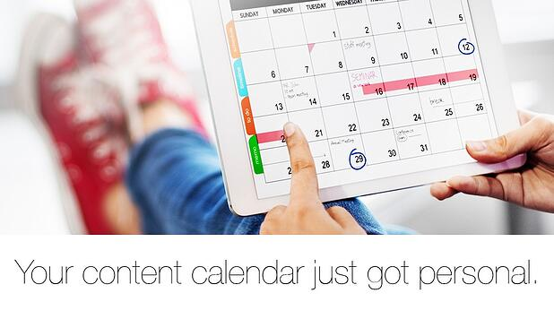 Your content calendar just got personal