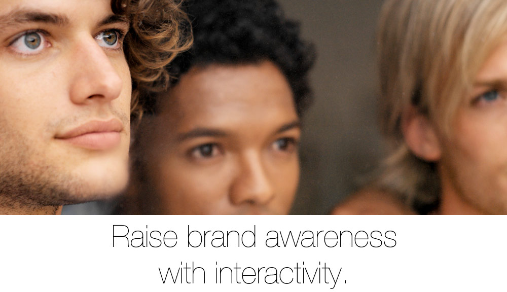 Raise brand awareness with interactivity