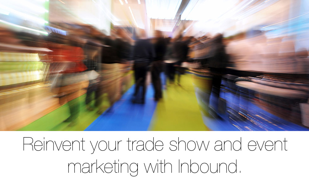 monday-mashup-inbound-marketing-at-trade-shows_1000x576.jpg