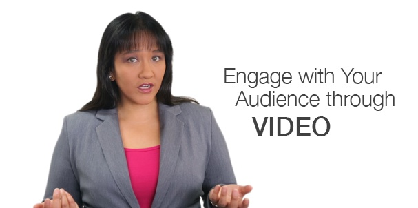 Engage with you audience through video