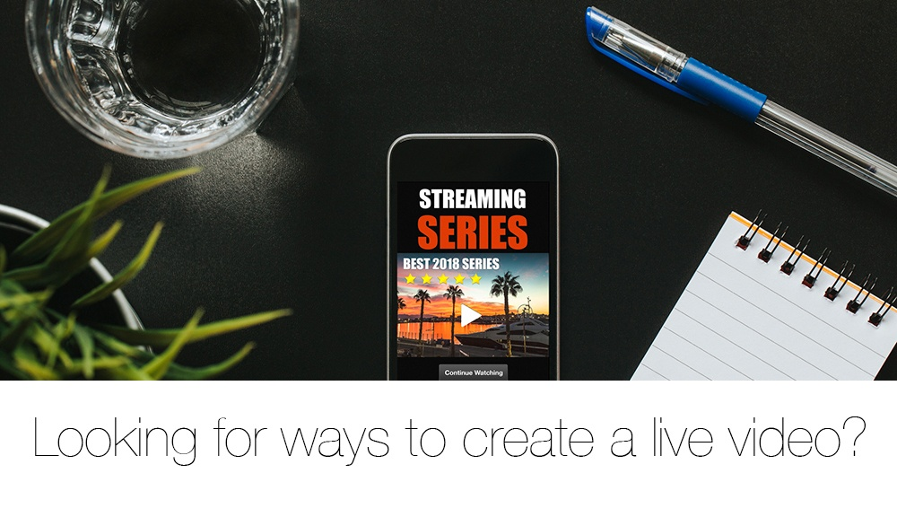 How Do You Create a Successful Live Video for Your Business?