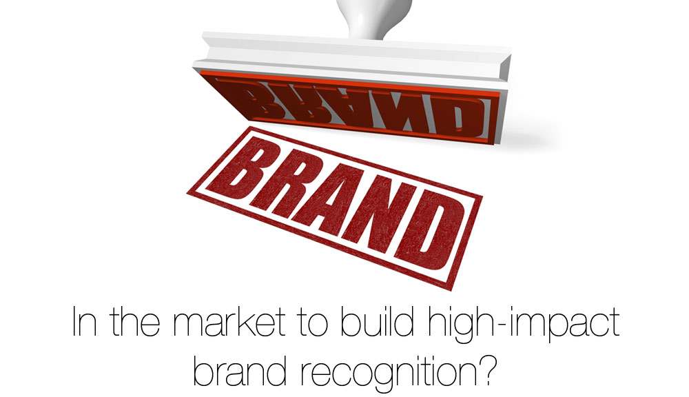 build-brand-recognition-with-high-impact_1000x576
