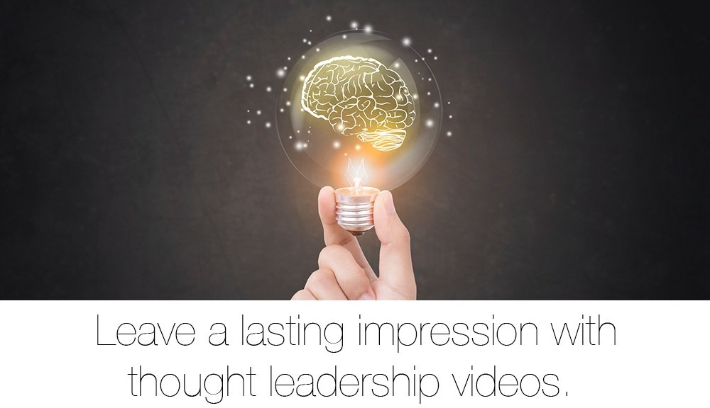 Leaving a lasting impression with thought laedaership videos
