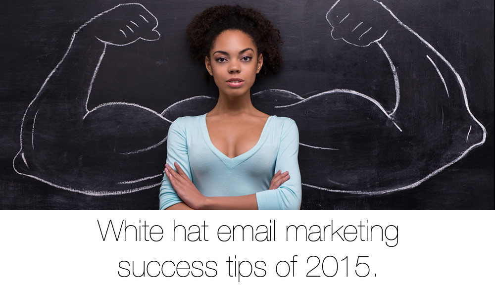 ultimate-list-white-hat-email-tips-2015_1000x576