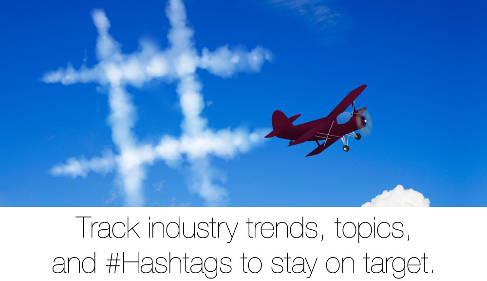 track-inudstry-trends-topics-hastags-stay-on-target_1000x576